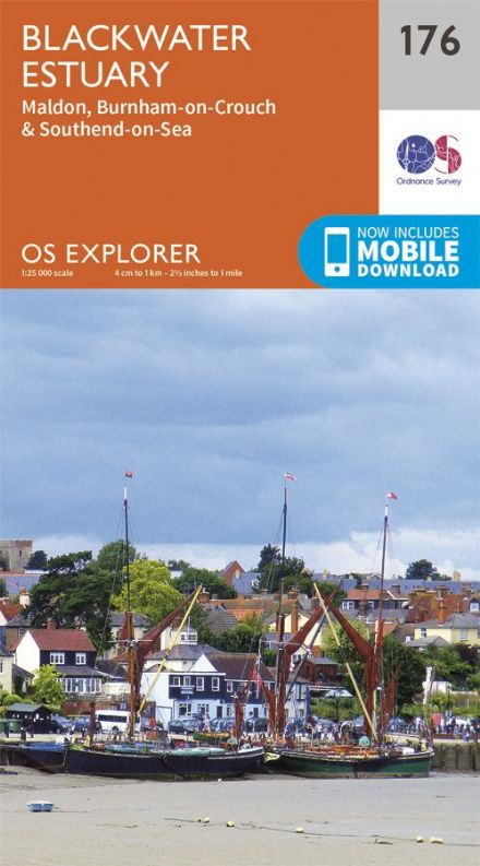 OS Explorer 176 - Blackwater Estuary, Maldon, Burnham on Crouch & Southend On Sea